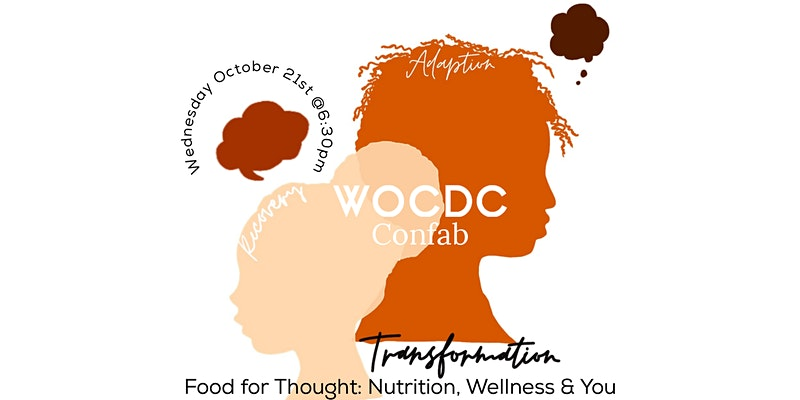 WOCDC Confab - Food for Thought: Nutrition, Wellness & You